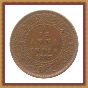 1887 1/12 One Twelve Anna Queen Victoria Empress Calcutta Mint - RARE COIN