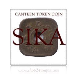 SIKA CANTEEN TOKEN COIN  #15