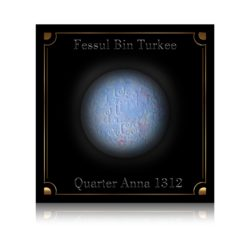 Fessul Bin Turkee. Imam of Muscat and Oman 1312