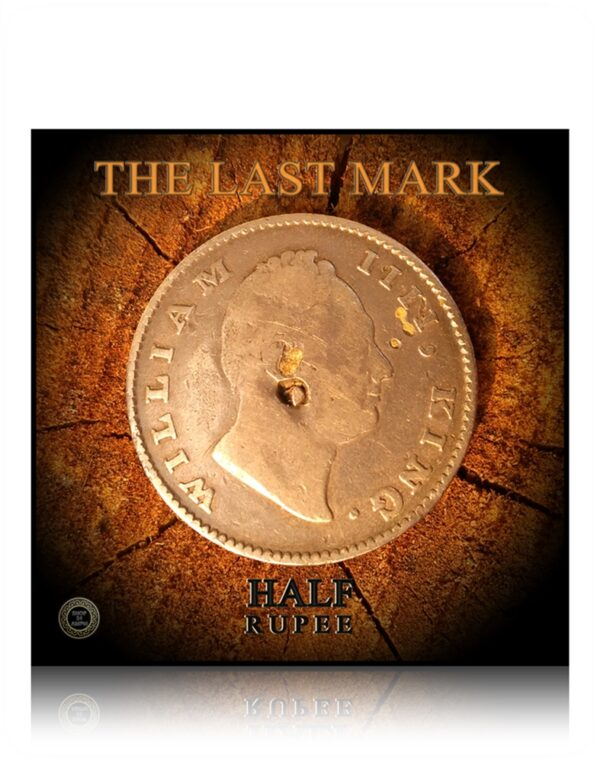 1835 Half Rupee King William - The Last Punch Mark ever made on the Final East India Company Mint