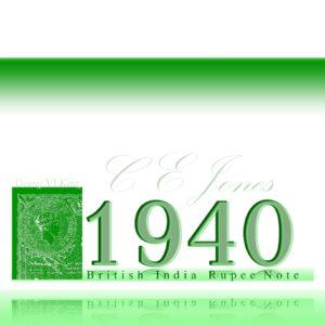 1940 1 Rupee British India Note King George VI C E JONES - Fancy Ending Number Note
