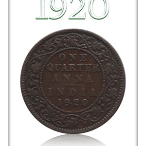 1920 1/4 Quarter Anna – British India King George V Calcutta Mint