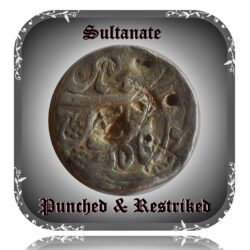 Punched & Restrike Old Mugal Sultanate Coin - Rarest