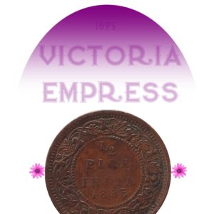 1895 1/2 Half Pice Coin Queen Victoria Empress Calcutta Mint