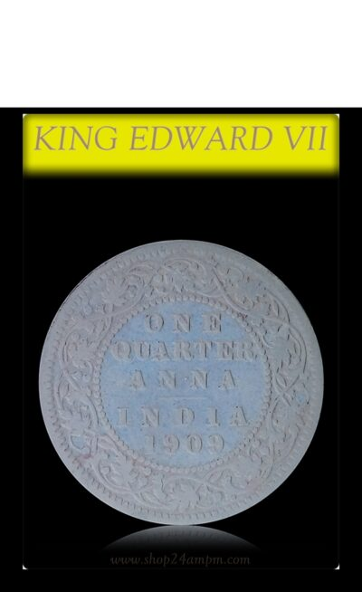 1909  1/4 Quarter Anna British India King Edward VII