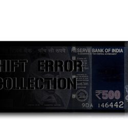 500 Rupee UNC Note Shift Error Collection Sign by Urjit Patel