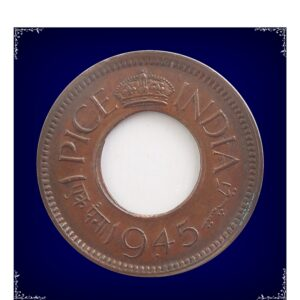1945 1 Pice Hole Coin British India King George VI