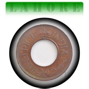 1945 1 Pice Hole coin British India King George VI Lahore Mint - RARE