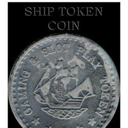 Ship Token Coin - Gaming & Slot Play Coin