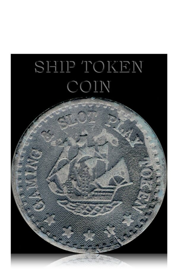 Ship Token Coin - Gaming & Slot Play Coin