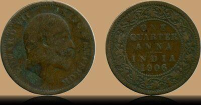 1906 Edward VII One Quarter Anna Calcutta Mint CoinS