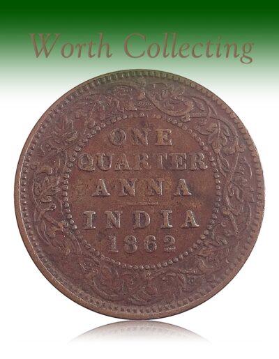 1862 1/4 Quarter Anna British India King Queen Victoria