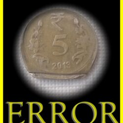 2013 5 Rupee Error Coin