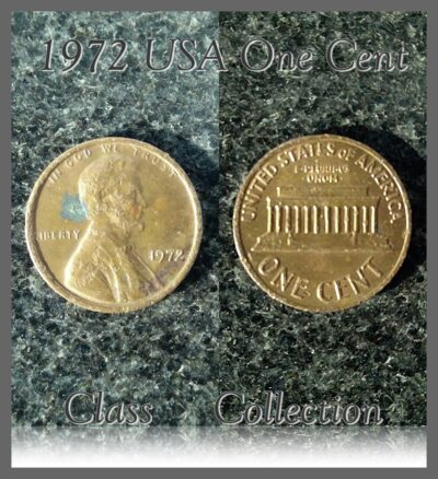 1972 1 Cent USA Coin - Class Collection