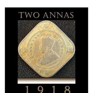 1918 2 Annas King George V Calcutta Mint - Rare Coin Value Worth Collecting