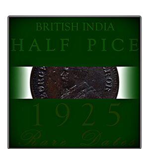 1925 Half Pice King George V Rare Best