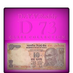 2008 D-73 A Inset 10 Rupee Note Sign by Dr.Y.V.Reddy with Fnacy Number 60L 347666