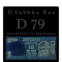 2009 D 79 10 Rupee Note sig by D Subbha Rao with Fancy Number 31L 511111